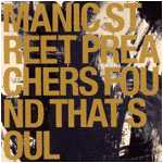 Manic Street Preachers - Found That Soul