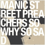 Manic Street Preachers - So Why So Sad